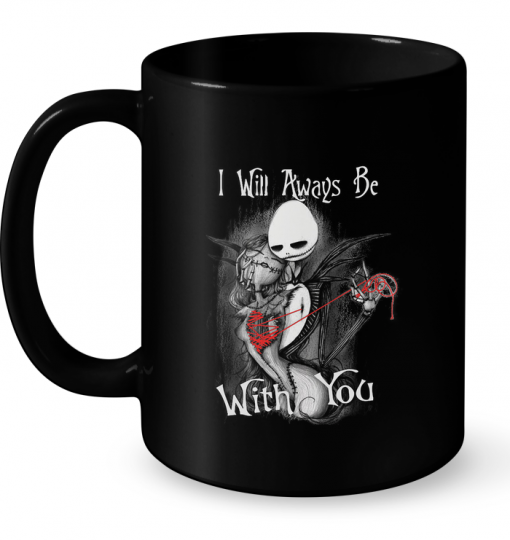 I Will Always Be With You (The Nightmare Before Christmas) Mug