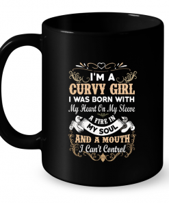 I'm A Curvy Girl I Was Born With My Heart On My Sleeve Mug