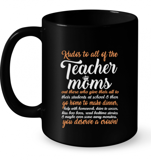 Kudos To All Of The Teacher Moms Out There Who Give Their Mug