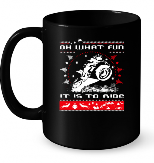 Oh What Fun It Is To Ride Christmas Sweater mug