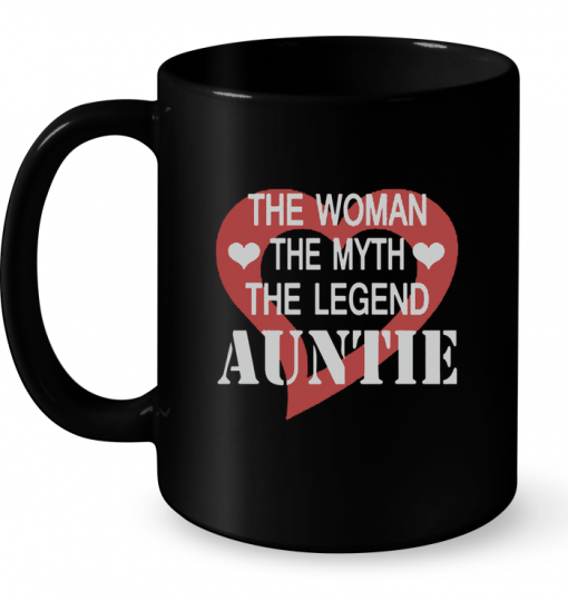 The Woman The Myth The Legend Auntie Mug