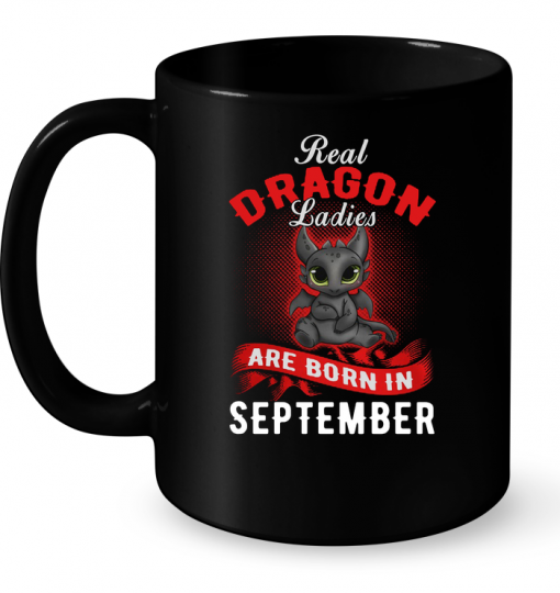 Real Dragon Ladies Are Born In September Mug