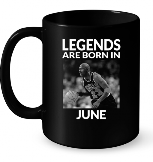 Legends Are Born In June (Michael Jordan) Mug
