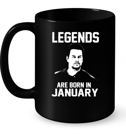 Legends Are Born In January (Mark Wahlberg) Mug