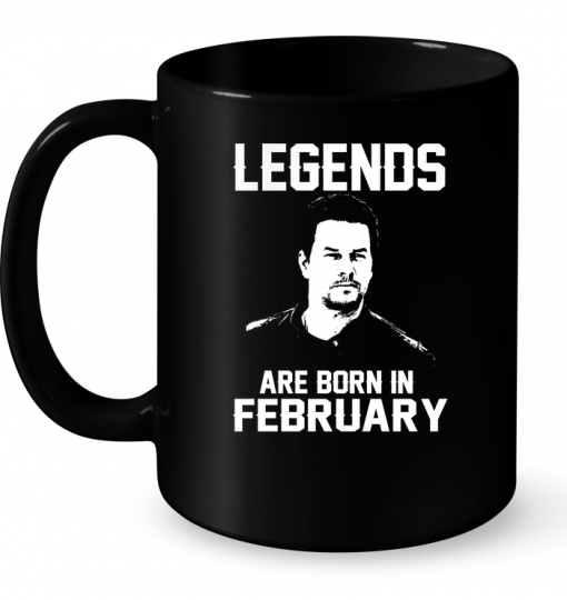 Legends Are Born In February (Mark Wahlberg) Mug