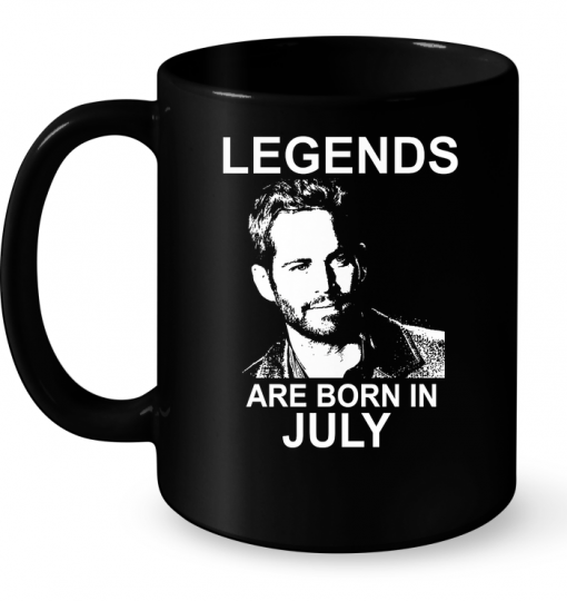Legends Are Born In July (Paul Walker) Mug