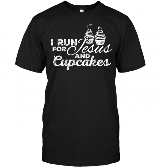I Run For Jesus And Cupcakes