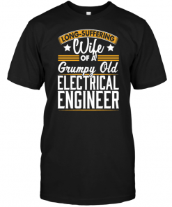 Long Suffering Wife Of A Grumpy Old Electrical Engineer