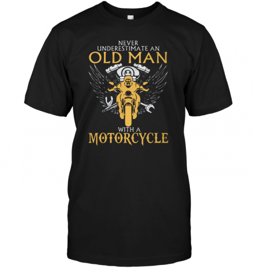 Never Underestimate An Old Man With A Motorcycle
