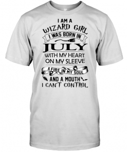 I Am A Wizard Girl I Was Born On July With My Heart On My Sleeve