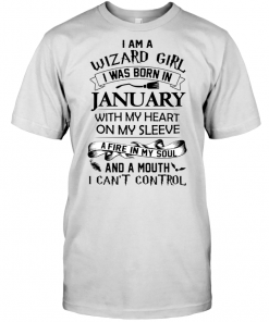 I Am Wizard Girl I Was Born On January With My Heart On My Sleeve