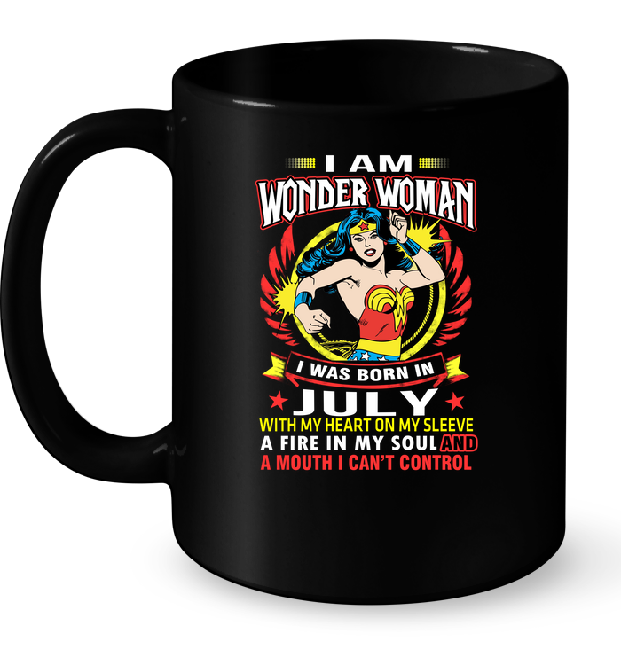 9d5539eae I Am Wonder Woman I Was Born In July With My Heart On My Sleeve. Home /  Uncategorized