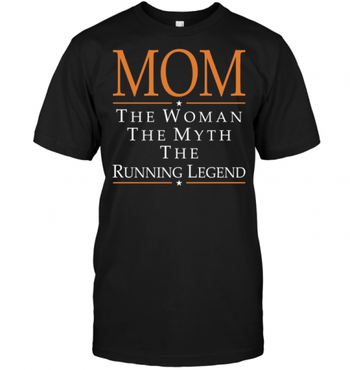 Mom The Woman The Myth The Running Legend