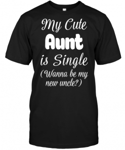 My Cute Aunt Is Single (Wanna Be My New Uncle)
