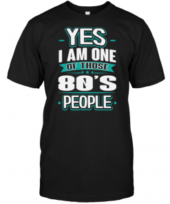 Yes I Am One Of Those 80's People