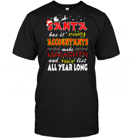 Santa Has It Easy Accountants Make Naughty And Nice List All Year Long
