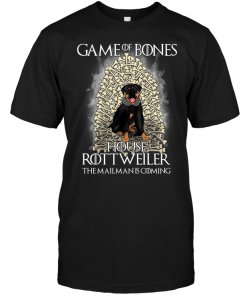 Game Of Bones House Rottweiler The Mailman Is Coming