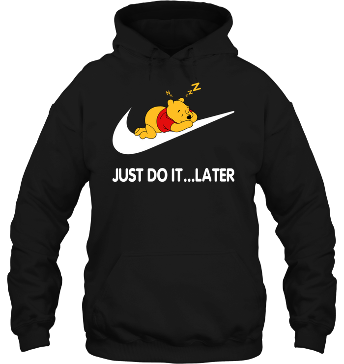 Winnie the Pooh: Just Do It Later