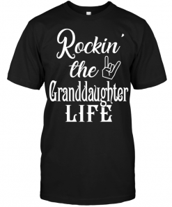 Rockin' The GRanddaughter Life