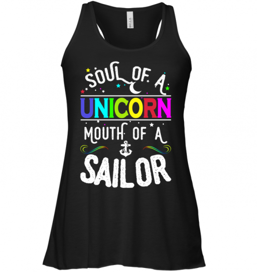Soul Of A Unicorn Mouth Of A Sailor Tank