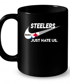 Steelers Just Hate Us Mug
