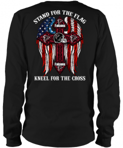 Falcons Stand For The Flag Knell For The Cross Long Sleeve