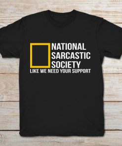 National Sarcastic Society Like We Need Your Sport
