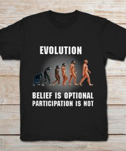 Evolution Belief Is Optional Participation Is Not