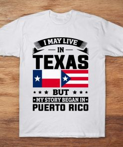 I May Live In Texas But My Story Began In Puerto Rico