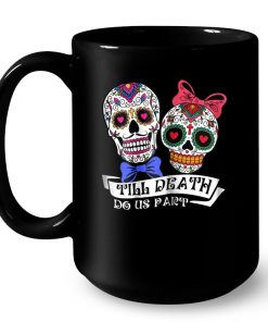 Adorable Skulls Till Death Do Us Part Mug