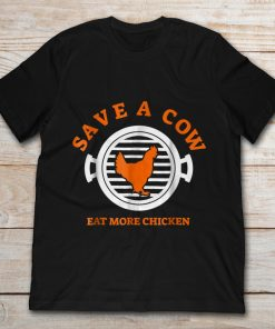 Save A Cow Eat More Chicken
