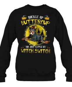 Pitbull Terrier Buckle Up Buttercup You Just Flipped SweatShirt