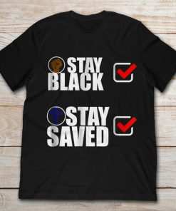 Stay Black Stay Saved