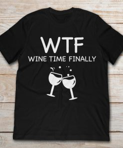 WTF Wine Time Finally