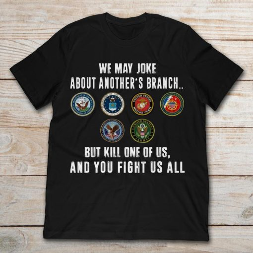 United States Millitary Armies We May Joke About Another's Branch