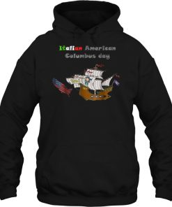 Pirate Intailian American Columbus Day Hoodie