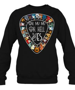 Tom Petty Oh My My Oh Hell Yes Last Dance With Mary Jane Guitar Sweatshirt