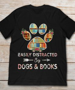 Easily Distracted By Dogs And Books Book Dog Paw