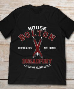 House Bolton Dreadfort Our Blades Are Sharp A Fayed Man Hold No Secrets
