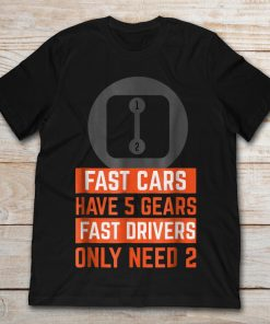 Autocross Fast Cars Have 5 Gears Fast Drivers Only Need 2