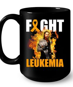 Roman Reigns Fight Leukemia Cancer Awareness Mug