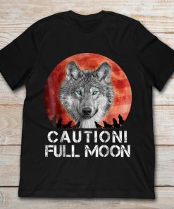 Caution Full Moon Werewolf