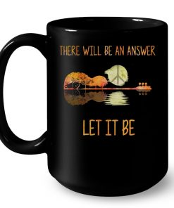 There Will Be An Answer Let It Be Guitar Lake Shadow Peace Sign Mug