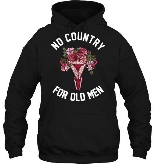 Uterus Flower No Country For Old Man Hoodie