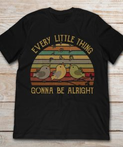 Singing Bird Every Little Thing Gonna Be Alright Vintage