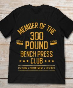 Member Of The 300 Pound Bench Press Club Strength And Power