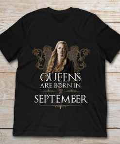 Game Of Thrones Queen Are Born In September