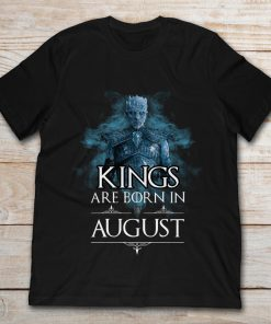 Night King Kings Are Born In August