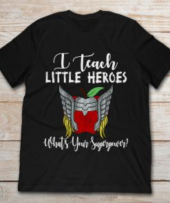 Thor I Teach Little Heroes What's Your Superpower
