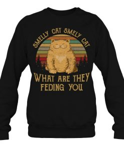 Smelly Cat Smely Cat What Are They Feding You Vintage SweatShirt